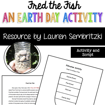 Fred the Fish: A Filtration Adventure (Earth Day)