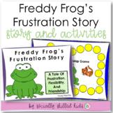 Freddy Frog's Frustration Story || SOCIAL STORY SKILL BUILDER || Pre-2nd