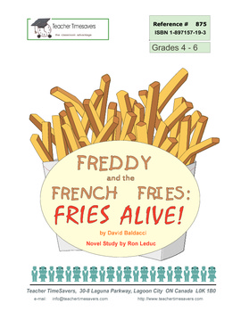 Freddy and the French Fries by David Baldacci: Novel study for Grades 4-6
