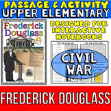 Frederick Douglass: Biography Reading Passage: Civil War