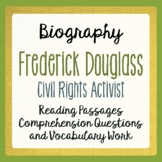 Frederick Douglass Biography Informational Texts, Activities Grades 4, 5, 6