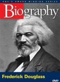 Frederick Douglass - Biography