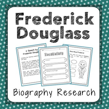 Frederick Douglass Biography Research, Civil Rights, Black History Month