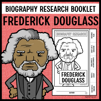 Frederick Douglass Biography Research Booklet