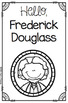 Frederick Douglass Booklet for Young Readers - Emergent Reader Black History