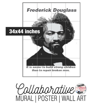 Frederick Douglass Collaborative Mural | Poster | Huge Wall Art
