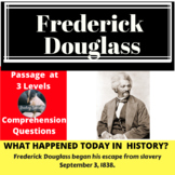 Frederick Douglass Differentiated Reading Passage September 3