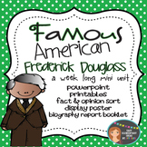 Frederick Douglass: Famous American Mini Unit {PowerPoint & Printables}