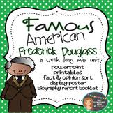 Frederick Douglass: Famous American Mini Unit {PowerPoint
