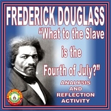 Frederick Douglass Fourth of July Speech Analysis and Activities