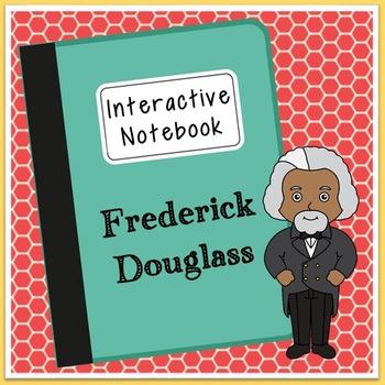 Frederick Douglass Interactive Notebook, Civil Rights, Bla