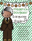 Frederick Douglass Language Review {Common Core Language Arts Practice}