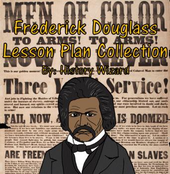 Frederick Douglass Lesson Plan Collection