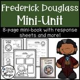 Frederick Douglass Mini-Unit for Black History