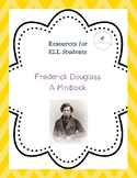 Frederick Douglass Minibook for ELL Students