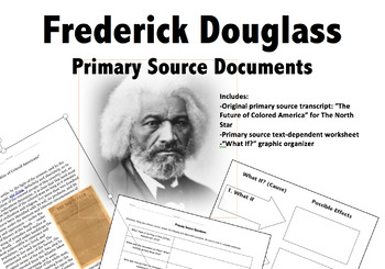 "Frederick Douglass Primary Source & ?s- ""The Future of Col"
