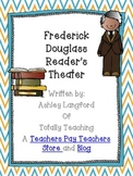 Frederick Douglass Reader's Theater