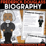 Frederick Douglass Reading Passage, Biography Report, & Comprehension