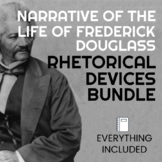 Rhetorical Devices BUNDLE!! - Narrative of the Life of Frederick Douglass