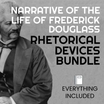 Rhetorical Devices BUNDLE!! - Narrative of the Life of Frederick Douglass