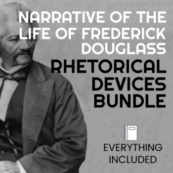 Rhetorical Devices BUNDLE!! - Narrative of the Life of Fre
