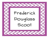 Frederick Douglass Scoot Activity