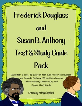Frederick Douglass & Susan B. Anthony Test & Study Guide Pack