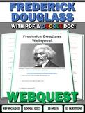 Frederick Douglass - Webquest with Key (Google Doc Included)