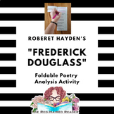 Frederick Douglass by Robert Hayden Foldable Poetry Analys