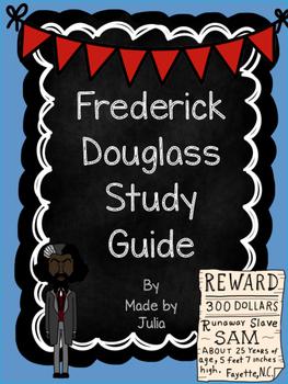 Frederick Douglass study guide