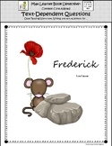 Frederick: Text-Dependent Questions and Much More!