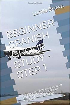 """Free 10-page excerpt from """"BEGINNER SPANISH GROUP STUDY- STEP 1"""""""