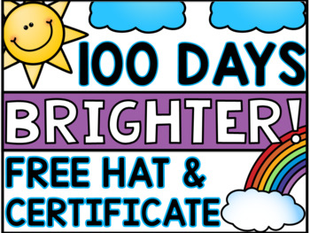 """100th Day Hat: """"I'm 100 Days Brighter!"""" FREE"""