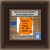 FREE PRACTICE WITH CONTEXT CLUES POWER POINT