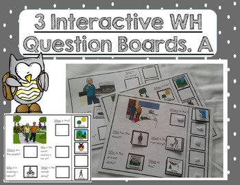 Free 3 Interactive WH Question boards. Autism. File Folders