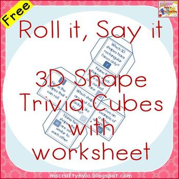 Free 3D Shape Trivia Cubes with Worksheet