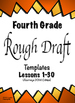 "Free - 4th Grade:  Writing Mastery with ""Rough Draft"" Templates (Journeys)"