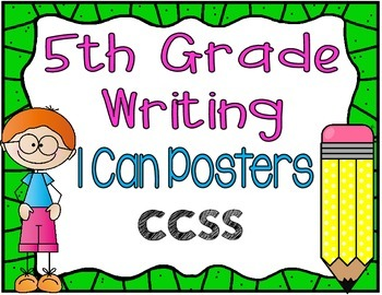 {Free} 5th Grade Writing I CAN Poster Set
