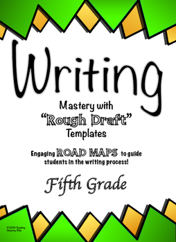 """Free - 5th Grade:  Writing Mastery with """"Rough Draft"""" Templates (Journeys)"""