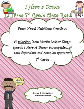 Free 7th Grade MLK I Have A Dream Close Read