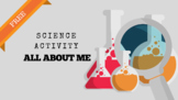 Free! All About Me    Science: Week One