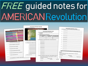 Free! American Revolution Guided Notes