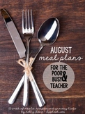 August Meal Plans for the Poor & Busy Teacher {1 Week Free Sample}