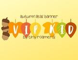 Free! Autumn Leaves VIPkid Banner!