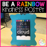 """Free """"Be a Rainbow"""" Kindness Quote Poster"""