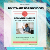 Free Beginner's Guide to Instructional Video- Make Amazing