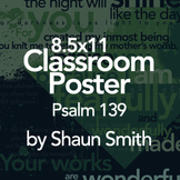 Classroom Bible Typography Poster - Psalm 139