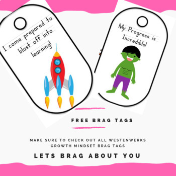 Free Brag Tags for All Ages Growth Mindset