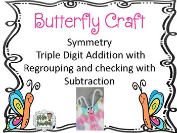 Free Butterfly Craftivity with Symmetry and Triple Digit Addition