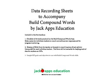 Data Recording Sheets to Accompany Build Compound Words App